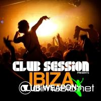 VA - Club Session Pres. Ibiza Club Weapons (2012)