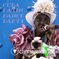 VA - Cuba Latin Dance Party! (2012)