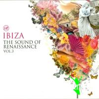 VA - Ibiza The Sound Of Renaissance Volume 3 (DJ mix) (2011)