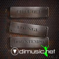 VA - Chill Out Lounge Downtempo Vol 2 (DJ Selection Of Hotel Del Mar Greatest) (2012)