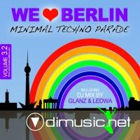 VA - We Love Berlin 3 2 Minimal Techno Parade: Incl DJ mix By Glanz & Ledwa (2012)