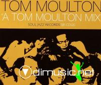 Tom Moulton – A Tom Moulton Mix  - 2006