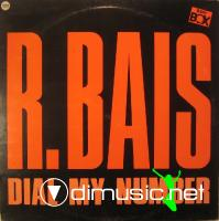 R. Bais - Dial My Number (1985)
