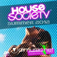 VA - House Society Summer 2012 (Presented by Horny United) (2012)