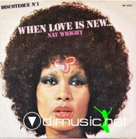 Nat Wright ‎– When Love Is New...  - Single 7'' - 1976