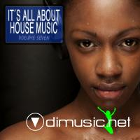 VA - It's All About House Music  Vol  7 (2012)