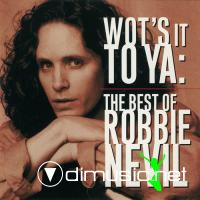 Robbie Nevil - Wot's It To Ya (Best Of Robbie Nevil)