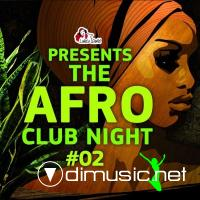 VA - The Afro Club Night Vol. 2 (2012)