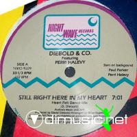 Diebold & Co.– Still Right Here In My Heart - Single 12'' - 1987