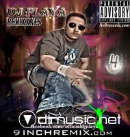 Dj PlaYa – The Remixxxes Vol.4