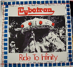 Cybotron - Ride To Infinity 1979