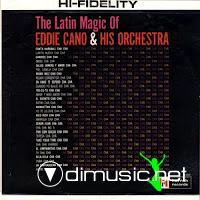 Eddie Cano - Latin Magic Of Eddie Cano & His Orchestra 1960s