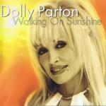 Dolly Parton - Walking On Sunshine CD Maxi