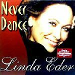 Cover Album of Linda Eder - Never Dance/Something To Believe In 1999 CDM