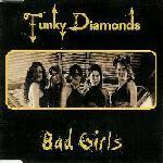 Funky Diamonds - Bad Girls (1996)