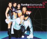 Funky Diamonds - I Know That You Want Me