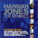 Hannah Jones - The Remixes [Album] 2004