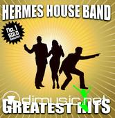 Hermes House Band - Greatest Hits [2006]