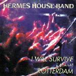 Hermes House Band - (1999) I Will Survive (La La La)