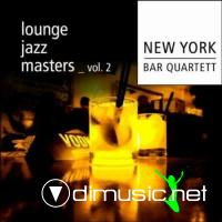 New York Bar Quartett - Lounge Jazz Masters Vol. 2 (2011)