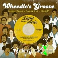 VA - Wheedle's Groove: Seattle's Finest in Funk & Soul 1965-75