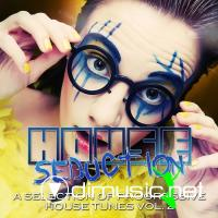 VA - House Seduction Vol 2 (A Selection Of Progressive House Tunes)(2012)