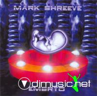 Mark Shreeve - Embryo (1998) (Original Release in 1980)