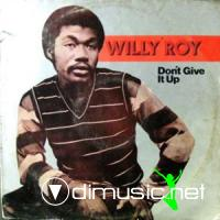 Willy Roy - Don't give it up (1981)