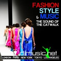 VA - Fashion, Style & Music: The Sound of the Catwalk (2012)