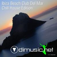 VA - Ibiza Beach Club Del Mar Chill House Edition (2012)