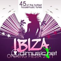 VA - Ibiza Opening House Session 2011 (45 Of The Hottest Housemusic Tunes) (2011)