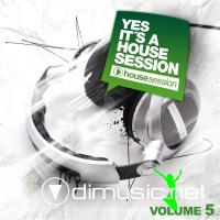 VA - Yes It's A Housesession Vol 5 (2012)