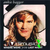 Ankie Bagger - Where Were You Last Night (1989)