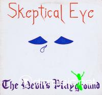 Skeptical Eye - The Devil's Playground LP (1984)
