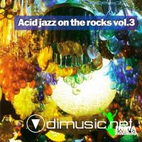 VA - Acid Jazz On The Rocks Vol 3 (2012)