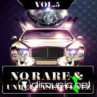 No Rare & Unreleased Tunez Vol. 5