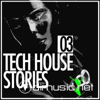 VA - Tech House Stories 03 (2012)