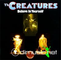 The Creatures - Belive In Yourself  (LP 1983)