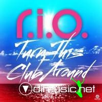 R.I.O. - Turn This Club Around 2012