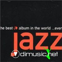 The Best Jazz Album In The World … Ever! (2 CD) (2000)