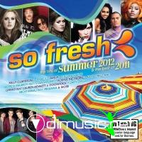 So Fresh - The Hits of Summer 2012 and The Best of 2011 (2012)
