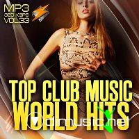 Top club music world hits vol.33 (2012)