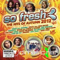 So Fresh The Hits Of Autumn 2012
