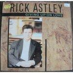 Rick Astley ‎– Giving Up On Love (Remixes) 1989