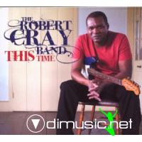 Robert Cray Band - This Time (2009)