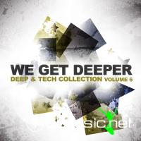 VA - We Get Deeper Vol. 6 (Deep & Tech Collection ) (2012)
