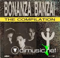 Bonanza Banzai - The Compilation