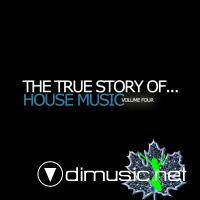 VA - The True Story Of House Music Vol 4 (2012)