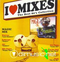 Various - I Love Mixes Vol. 1 - Magic Mix (2003)