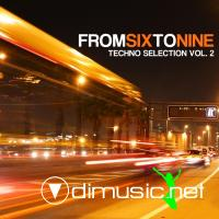 VA - FromSixToNine, Vol. 2 (Techno Selection) (2012)